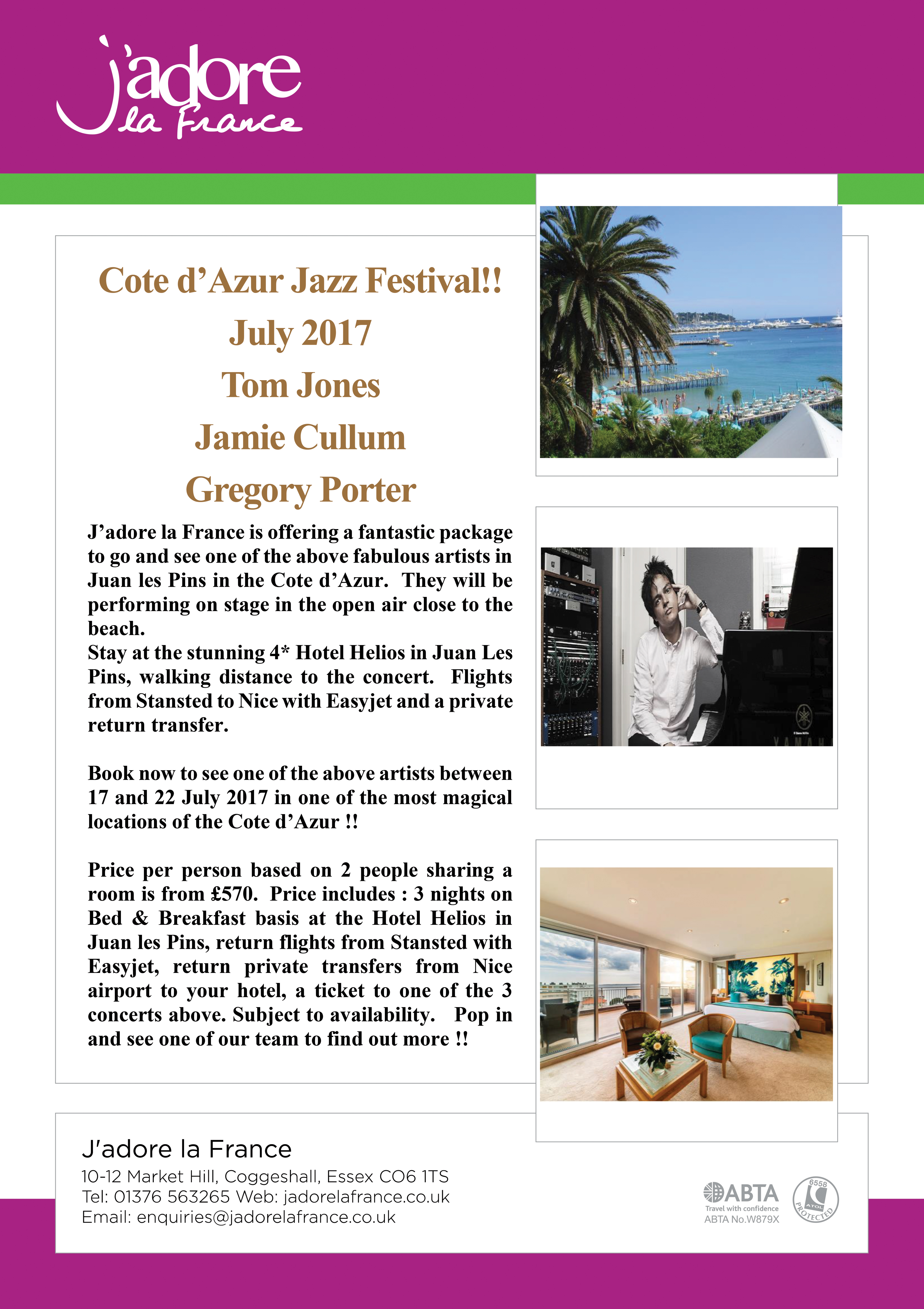 Cote D'Azur Jazz Festival!! July 2017 Tom Jones Jamie Cullum Gregory Porter