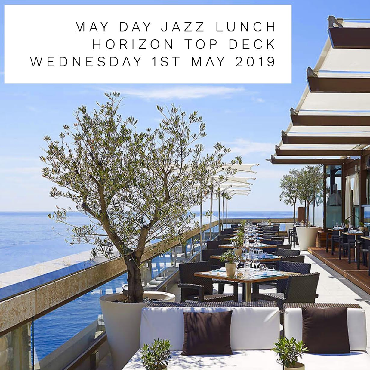 May Day Gourmet Jazz And Wine Lunch Horizon Top Deck Private Dining Fairmont Monte Carlo