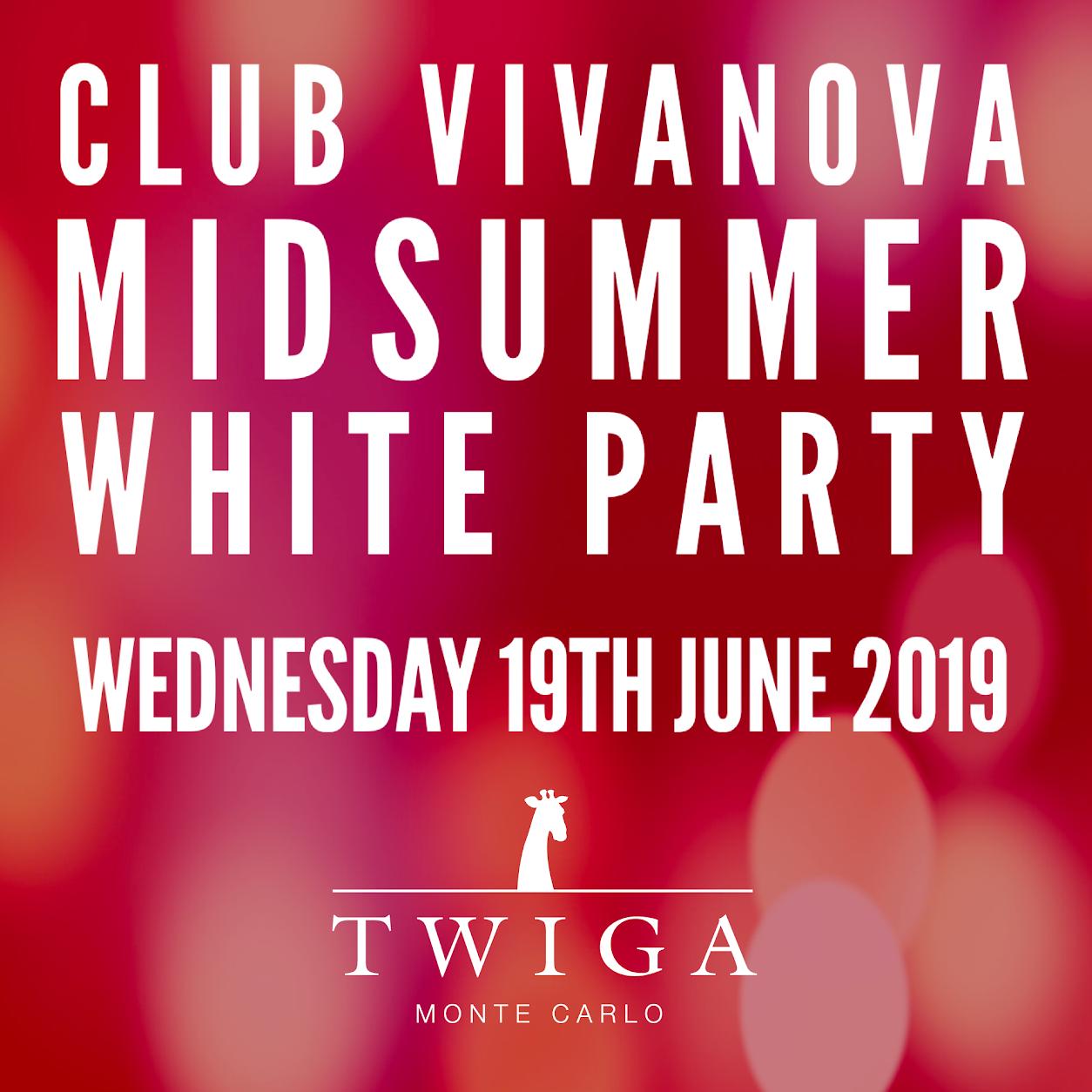MONTE CARLO Midsummer Sauvignon Blanc White Party TWIGA Monte Carlo